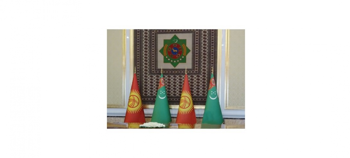 TURKMENISTAN AND KYRGYZSTAN DYNAMICALLY DEVELOP BILATERAL RELATIONS